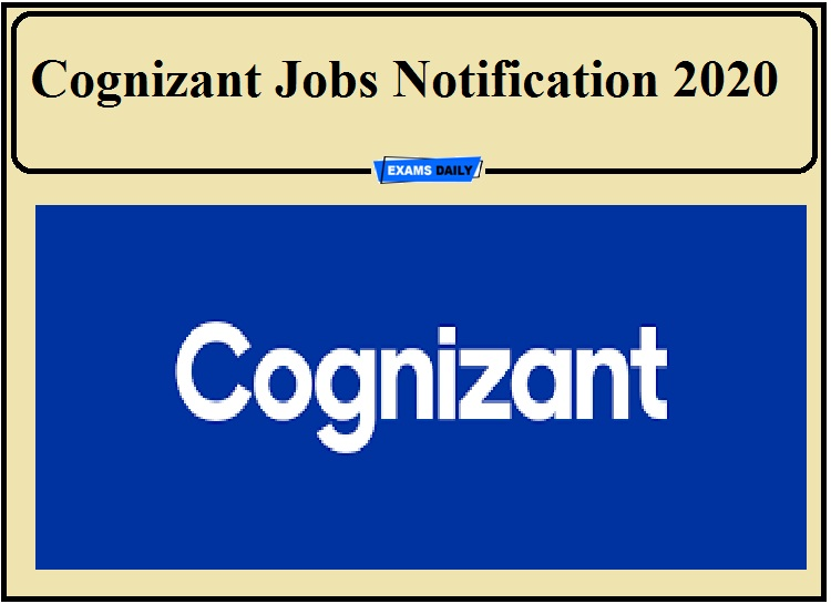 Cognizant Jobs Notification 2020 Out- Apply for Associate Post!!!