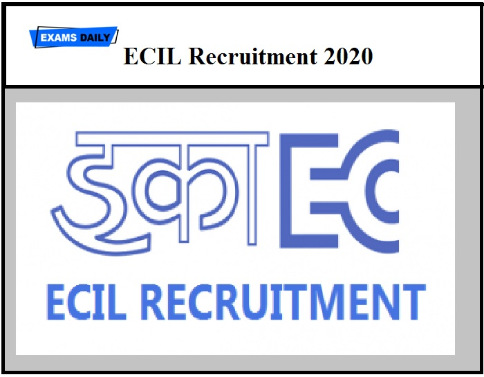 ECIL Recruitment 2020 – Last Date to Apply Online for 65 Vacancies