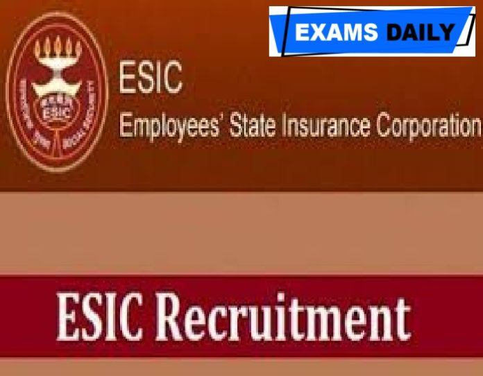 ESIC Recruitment 2020 Out – Apply for 163 Vacancies Here!!!