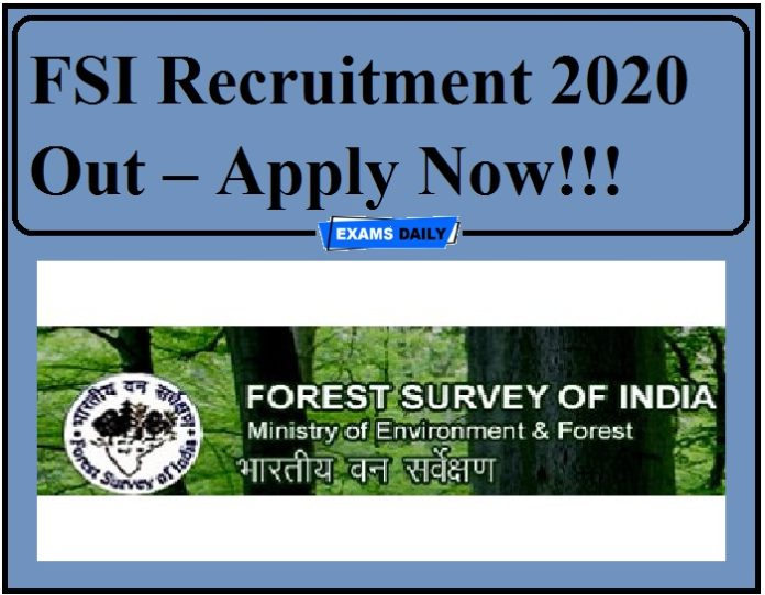FSI Recruitment 2020 Out – Apply Now!!!