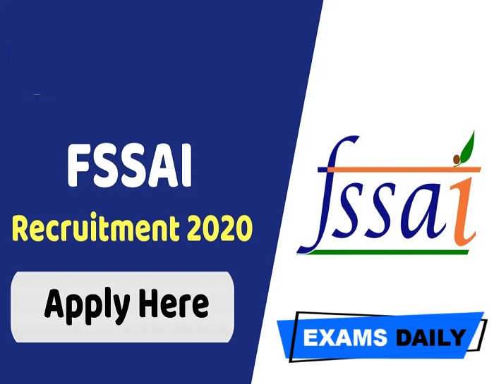 FSSAI Recruitment 2020 Out – Apply for 70 Advisor & Others Here!!!!