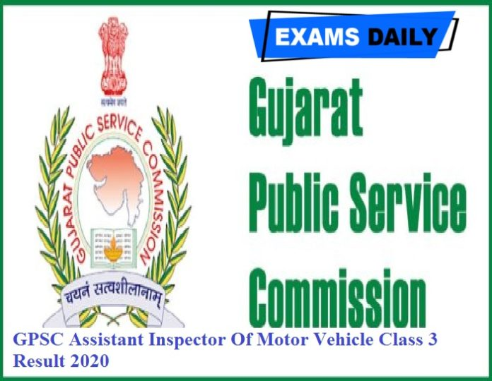 GPSC Assistant Inspector Of Motor Vehicle Class 3 Result 2020 Out – Download Final Result Here!!!