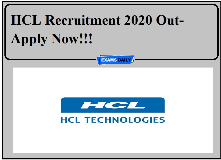 HCL Recruitment 2020 Out- Apply Now!!!