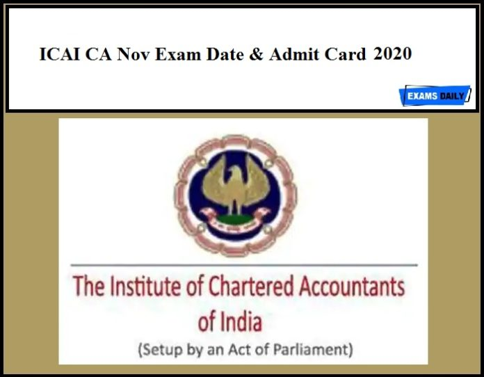 ICAI CA Admit Card 2020 - Download Nov Exam Date Out
