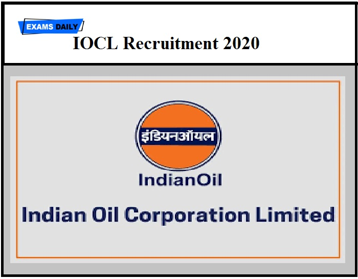IOCL Recruitment 2020 OUT – Apply Online for 400+ Vacancies