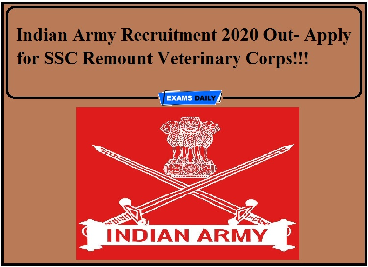Indian Army Recruitment 2020 Out- Apply for SSC Remount Veterinary Corps!!!