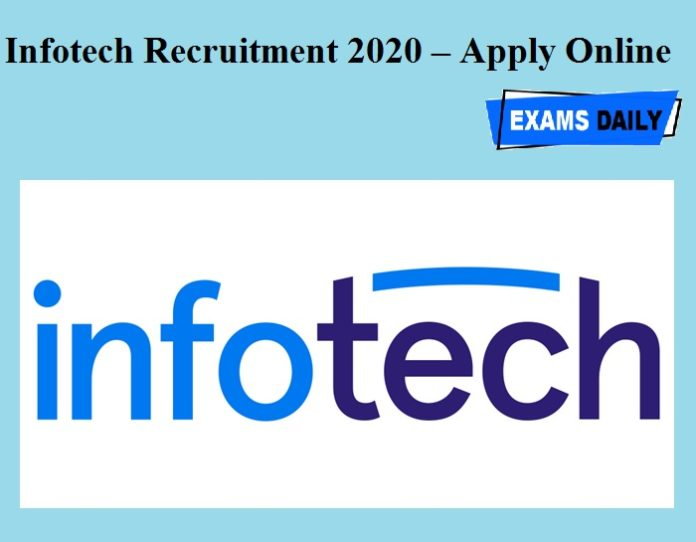 Infotech Recruitment 2020 OUT – Apply Online
