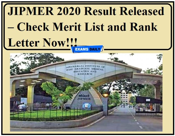 JIPMER 2020 Result Released – Check Merit List and Rank Letter Now!!!