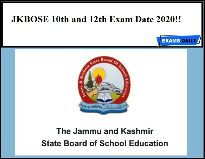 JKBOSE 10th and 12th Exam Date 2020!!