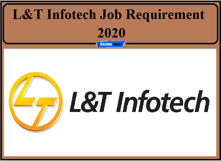 L&T Infotech Job Requirement 2020 Out- Apply for Developer Post!!!