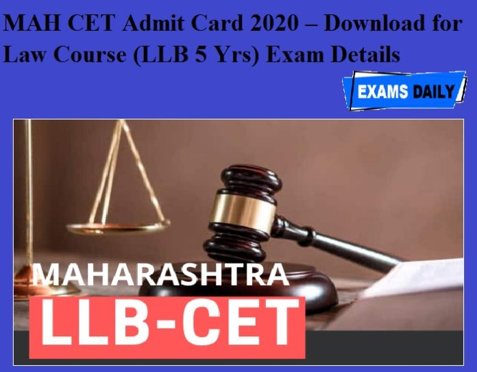 MAH CET Admit Card 2020 OUT – Download for Law Course (LLB 5 Yrs) Exam Details