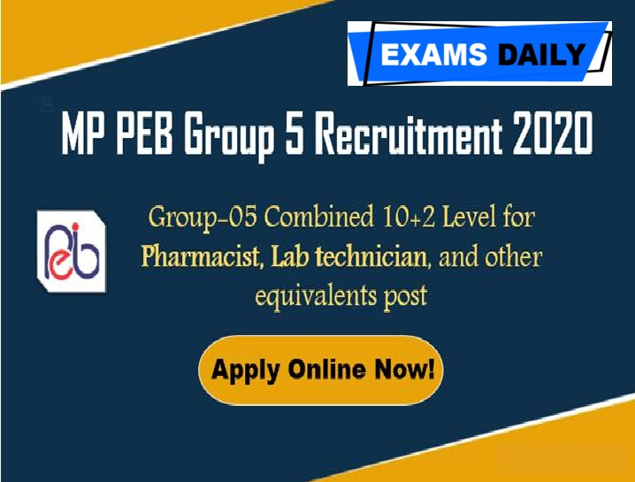 MPPEB Group 5 Recruitment 2020 Out – Last Date for Apply Online Here!!!