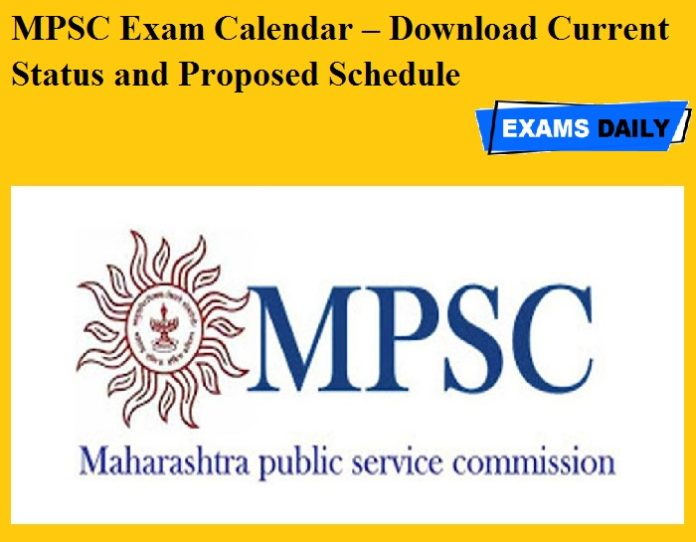 MPSC Exam Calendar 2020 OUT – Download Current Status and Proposed Schedule