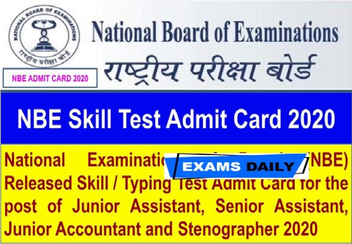 NBE Stenographer Admit Card 2020 Out – Download Stenography Test Date Here!!!