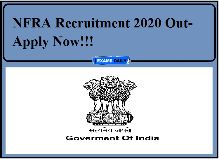 Nfra Recruitment 2020 Out Apply Now Hindi Examsdaily