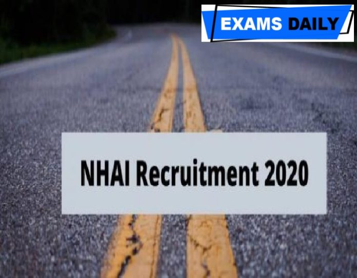 NHAI Recruitment 2020 Out – Last Date for Apply Online Here!!!