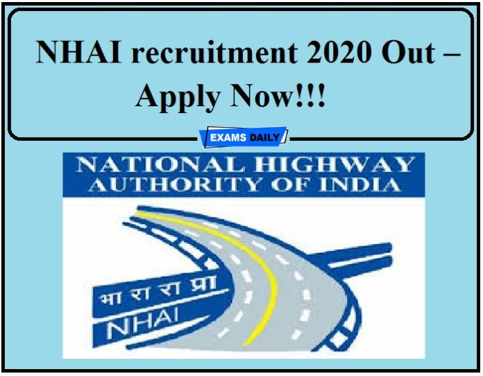NHAI recruitment 2020 Out – Apply Now!!!
