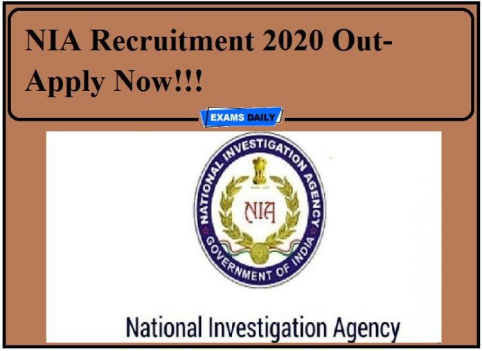 NIA Recruitment 2020 Out- Apply Now!!!