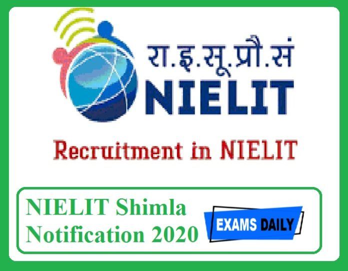NIELIT Shimla Notification 2020 Out – Apply Online Here!!!