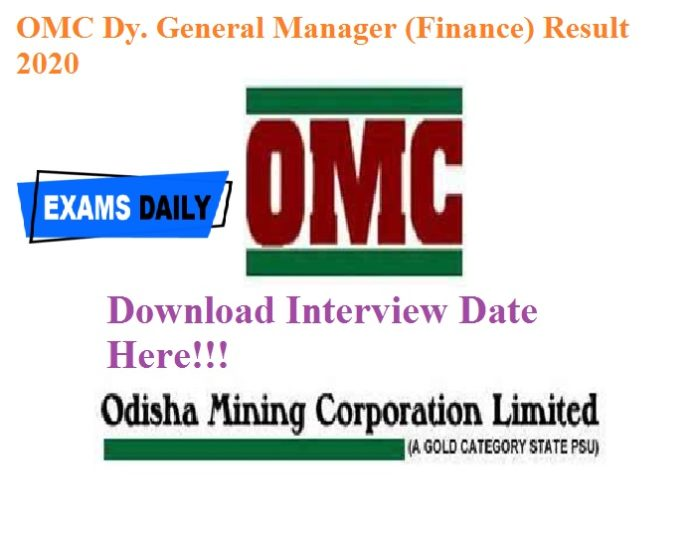 OMC Dy. General Manager (Finance) Result 2020 Out – Download Interview Date Here!!!