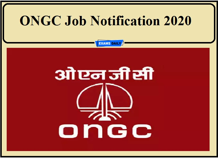 ONGC Job Notification 2020 Out- Apply for Medical Officer Post!!!