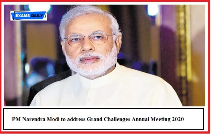 PM Narendra Modi to address Grand Challenges Annual Meeting 2020 - Highlights