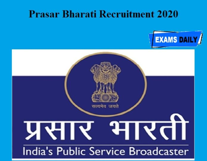 Prasar Bharati Recruitment 2020 OUT