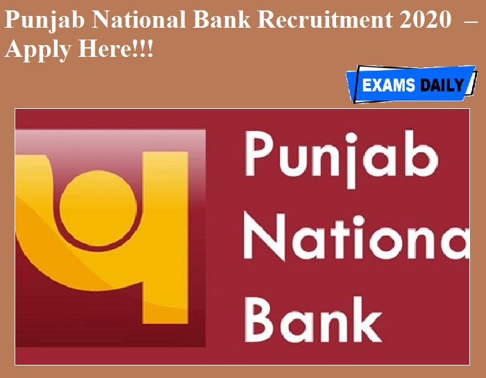 Punjab National Bank Recruitment 2020 OUT – Apply Here!!!