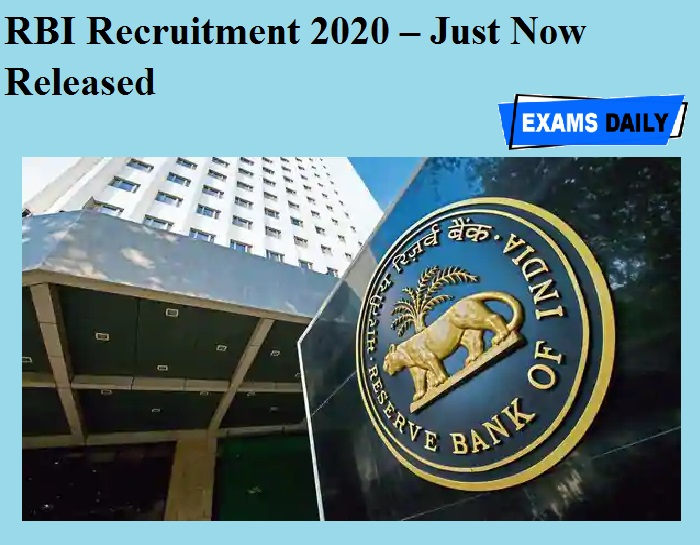 RBI Recruitment 2020 OUT – Just Now Released!!