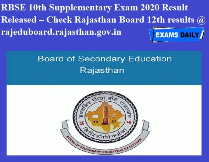 RBSE 10th Supplementary Exam 2020 Result Released – Check Rajasthan Board 12th results @ rajeduboard.rajasthan.gov.in