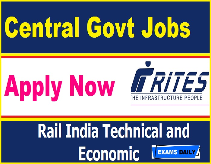 RITES Recruitment 2020 Out – Last Date for Apply Online Here!!!