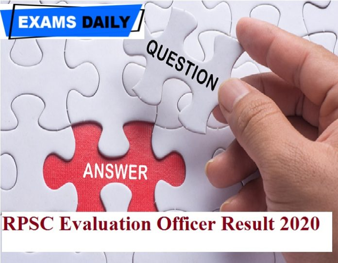 RPSC Evaluation Officer Result 2020 – Check Screening Test Marks Here!!!