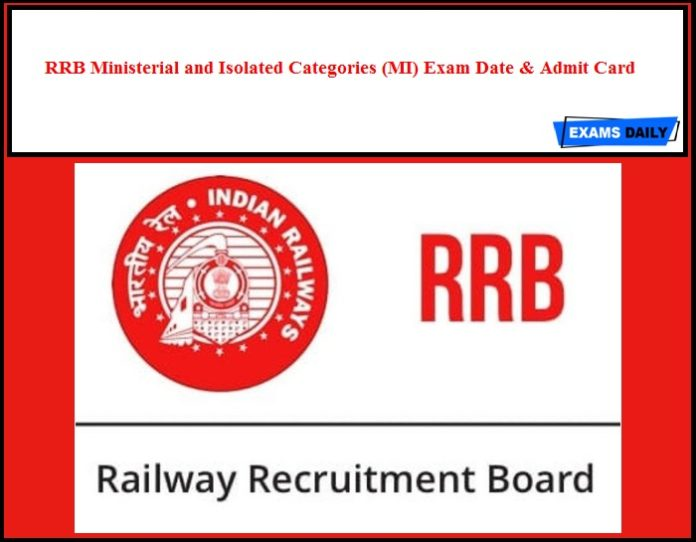 RRB Ministerial & Isolated Categories Exam Date & Schedule 2020 Out - Download MI Admit Card