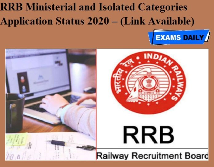 RRB Ministerial and Isolated Categories Application Status 2020 OUT – (Link Available)