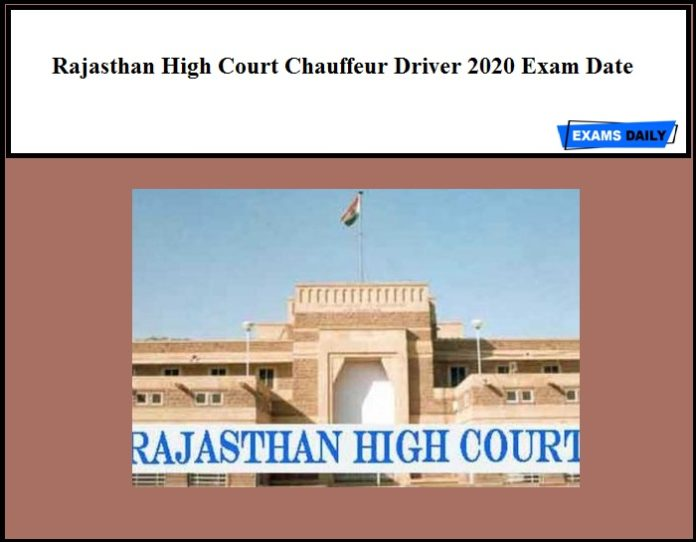 Rajasthan High Court Chauffeur Driver 2020 Exam Date