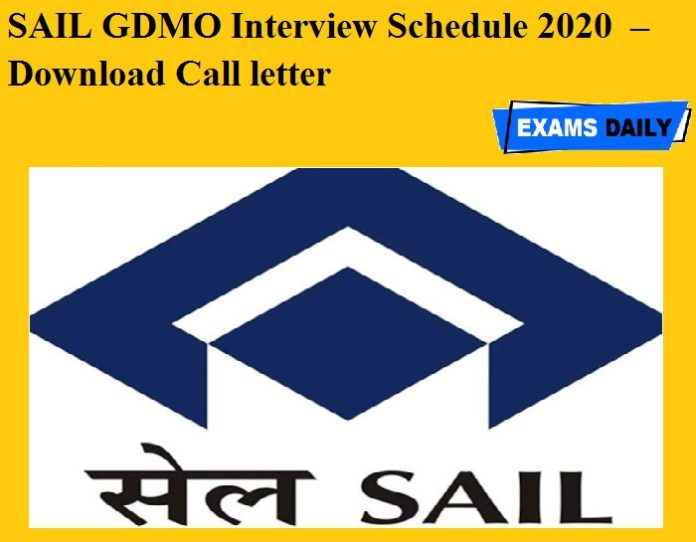 SAIL GDMO Interview Schedule 2020 OUT – Download Call letter