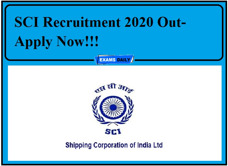 SCI Recruitment 2020 Out- Apply Now!!!
