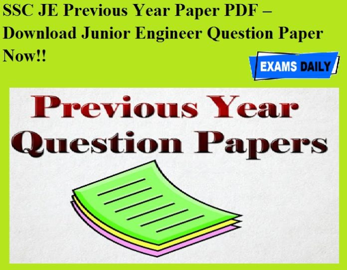 SSC JE Previous Year Paper PDF – Download Junior Engineer Question Paper Now!!