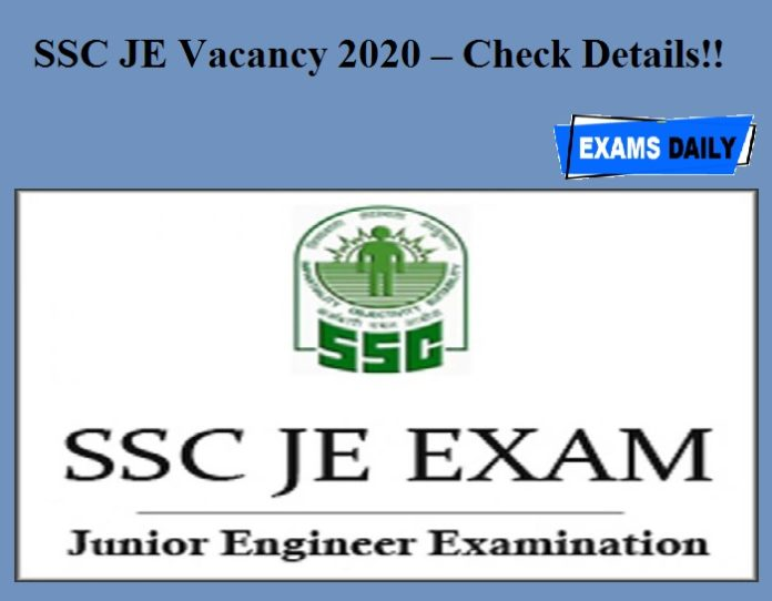 SSC JE Vacancy 2020 – Check Details!!