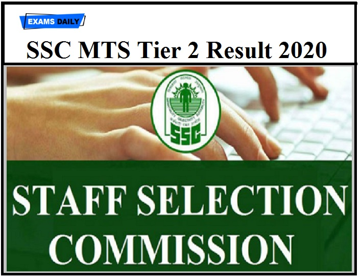 SSC MTS Tier 2 Result 2020 Released – Download Selection List Here