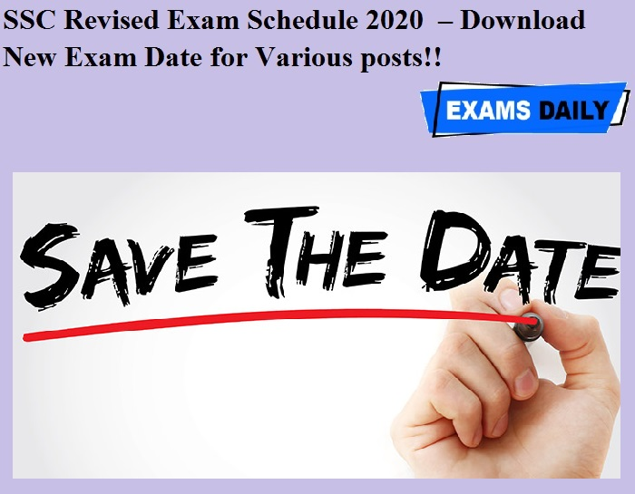 SSC Revised Exam Schedule 2020 OUT – Download New Exam Date for Various posts!!