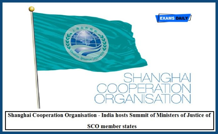 Shanghai Cooperation Organisation - India hosts Summit of Ministers of Justice of SCO member states