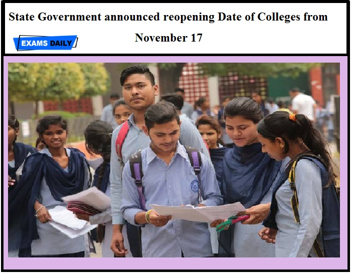 State Government announced reopening Date of Colleges from November 17