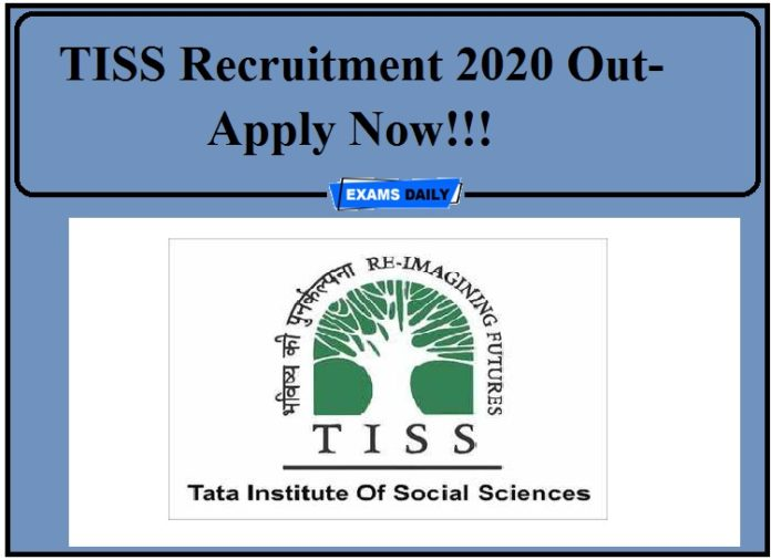 TISS Recruitment 2020 Out- Apply Now!!!