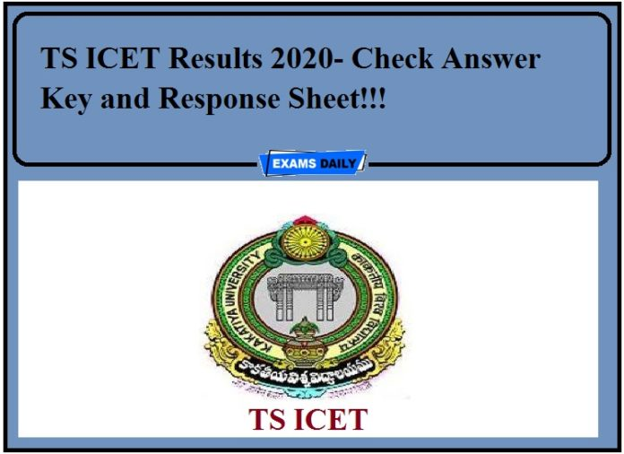 TS ICET Results 2020- Check Answer Key and Response Sheet!!!