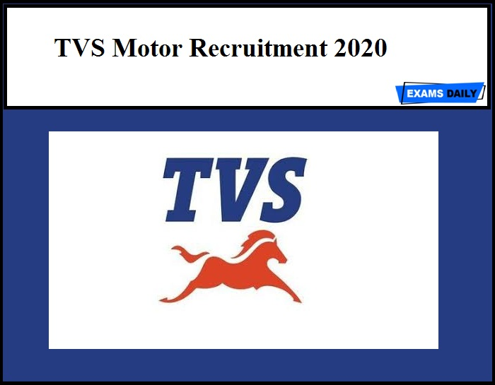 TVS Motor Recruitment 2020 Out – Apply Now!!