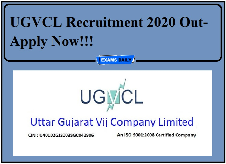 UGVCL Recruitment 2020 Out- Apply Now!!!