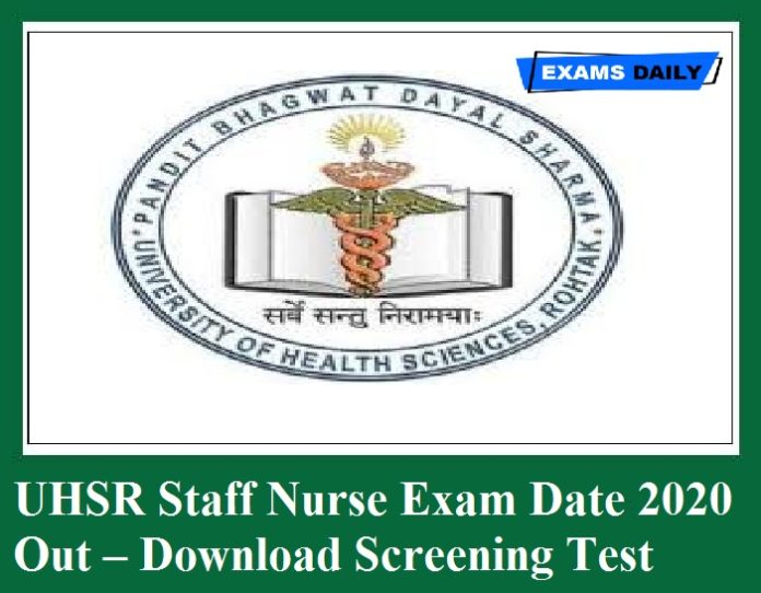 UHSR Staff Nurse Exam Date 2020 Out – Download Screening Test Date Here!!!