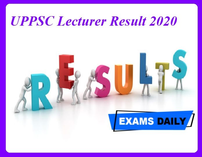 UPPSC Lecturer Result 2020 Out – Download Merit List for Assistant Teacher & Others Here!!!!