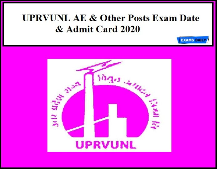 UPRVUNL AE & Other Posts Exam Date & Admit Card 2020
